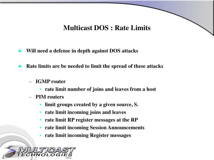 Multicast DOS : Rate Limits