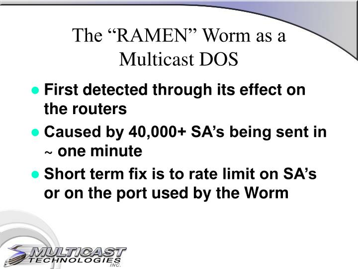 "The ""RAMEN"" Worm as a"