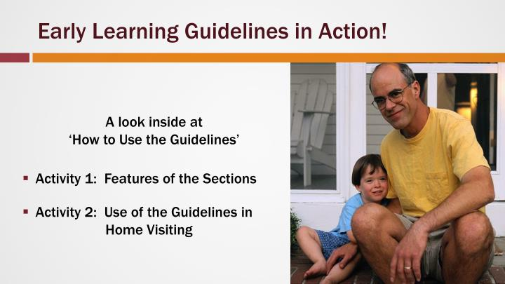 Early Learning Guidelines in Action!
