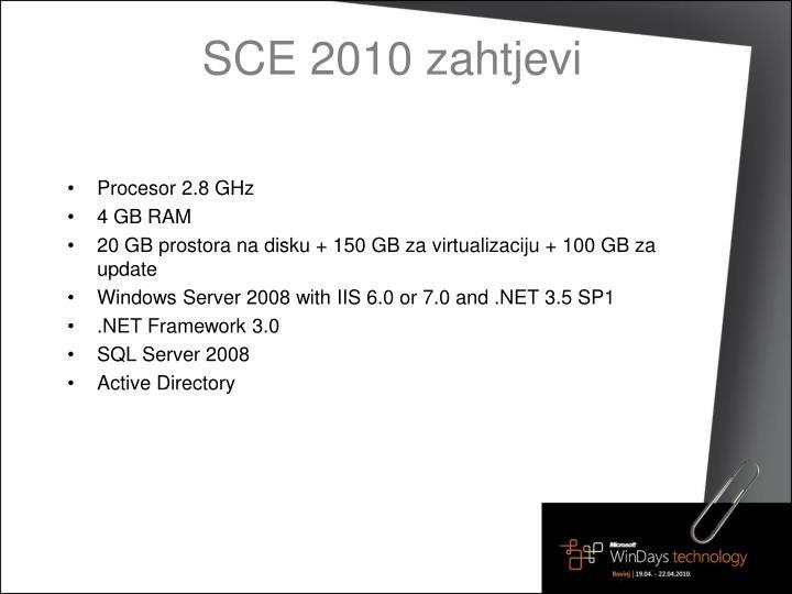 SCE 2010 zahtjevi