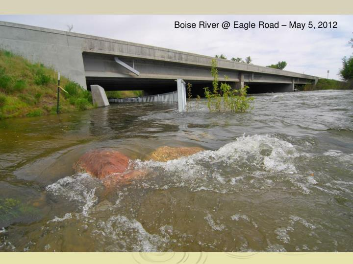 Boise River @ Eagle Road – May 5, 2012