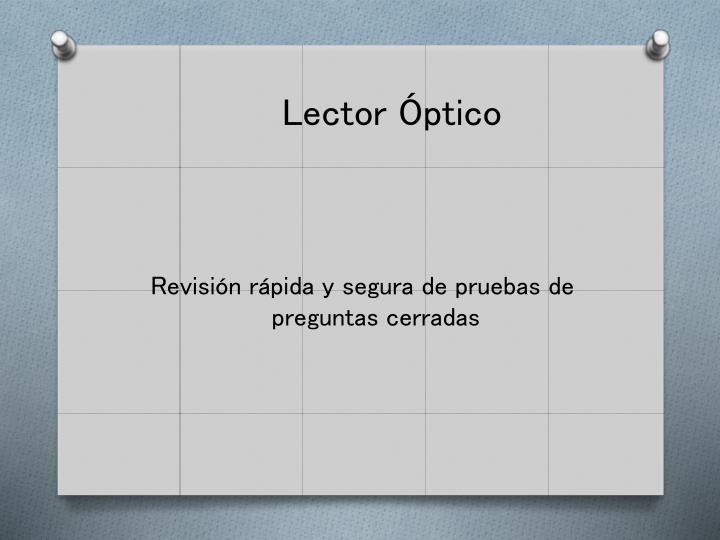 Lector Óptico