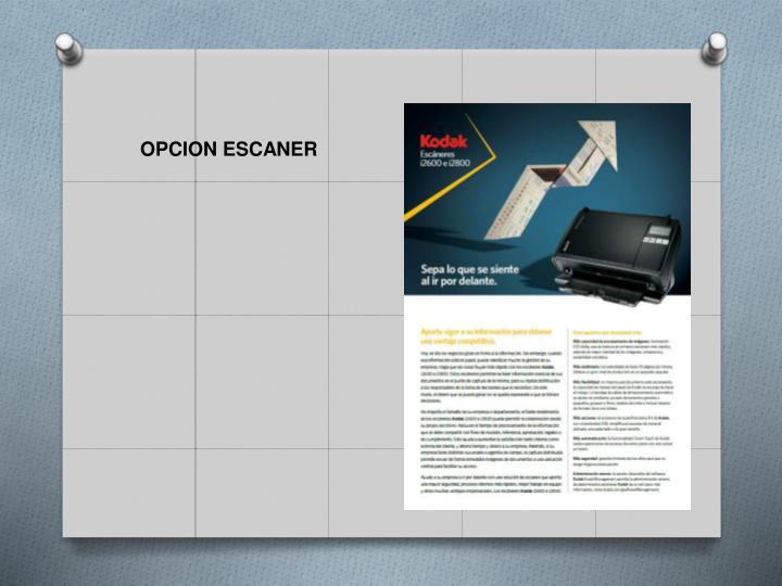 OPCION ESCANER