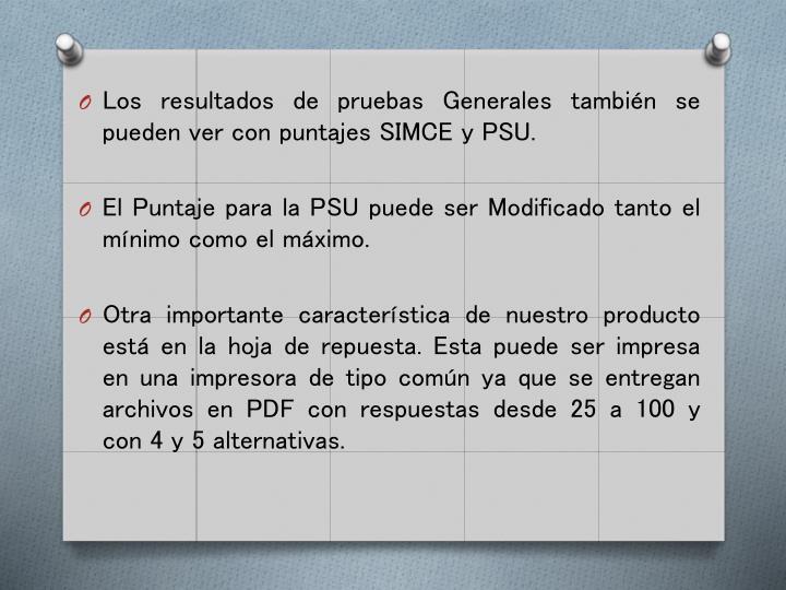 Los resultados de pruebas Generales también se pueden ver con puntajes SIMCE y PSU.