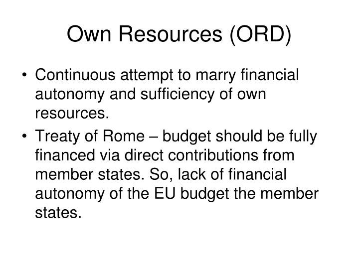 Own Resources (ORD)
