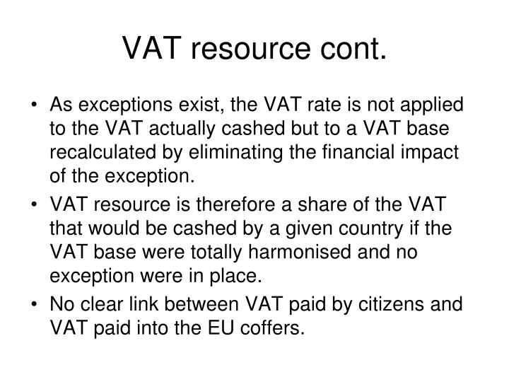 VAT resource cont.