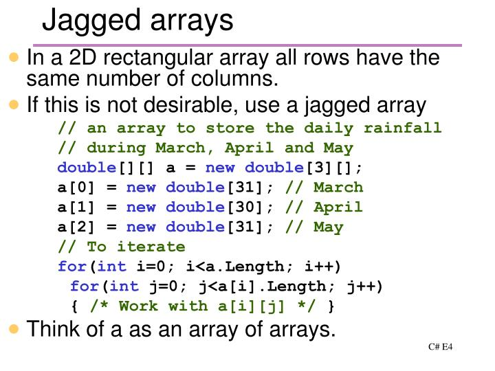 Jagged arrays