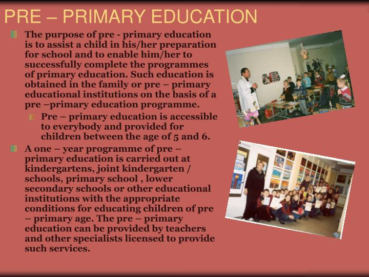 PRE – PRIMARY EDUCATION