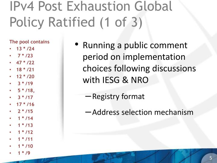 IPv4 Post Exhaustion Global Policy Ratified (1 of 3)