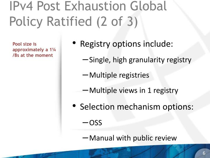 IPv4 Post Exhaustion Global Policy Ratified (