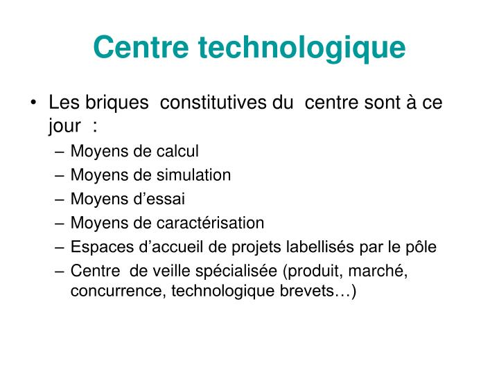 Centre technologique