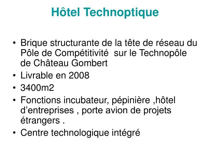 Hôtel Technoptique