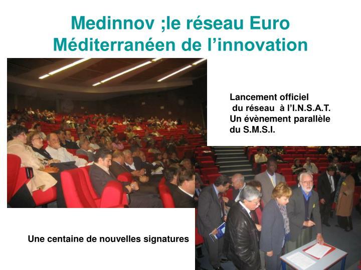 Medinnov ;le réseau Euro Méditerranéen de l'innovation