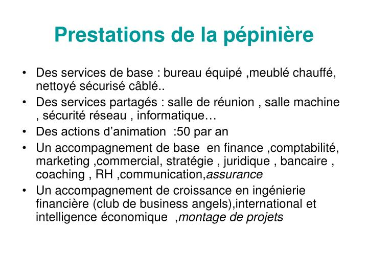 Prestations de la p pini re