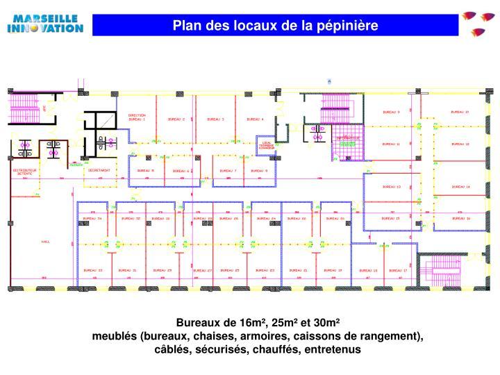 Plan des locaux de la pépinière
