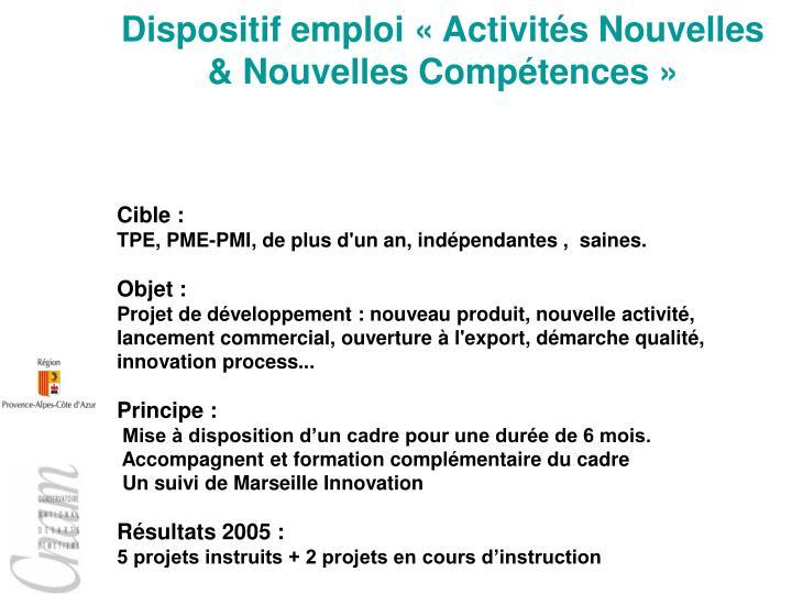 Dispositif emploi «Activités Nouvelles & Nouvelles Compétences»