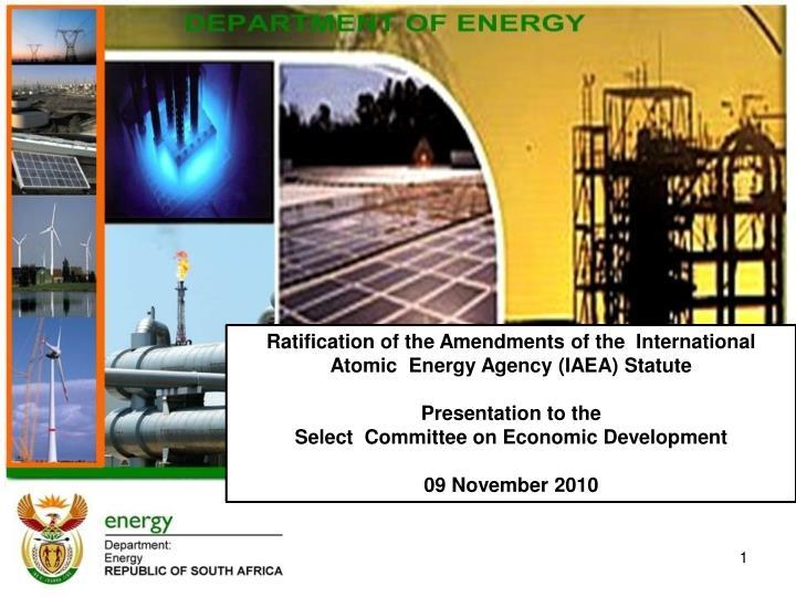 Ratification of the Amendments of the  International  Atomic  Energy Agency (IAEA) Statute
