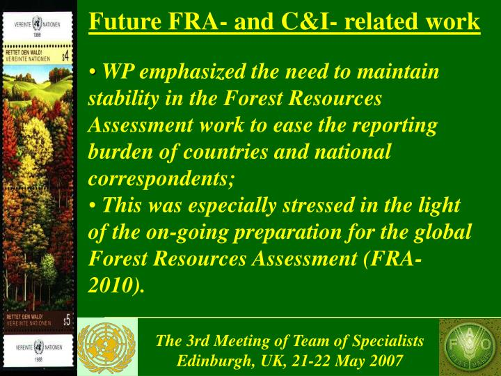 Future FRA- and C&I- related work