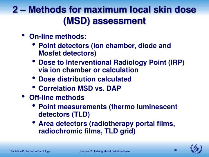 2 – Methods for maximum local skin dose (MSD) assessment