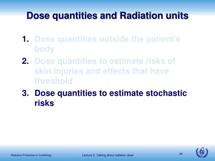 Dose quantities and Radiation units