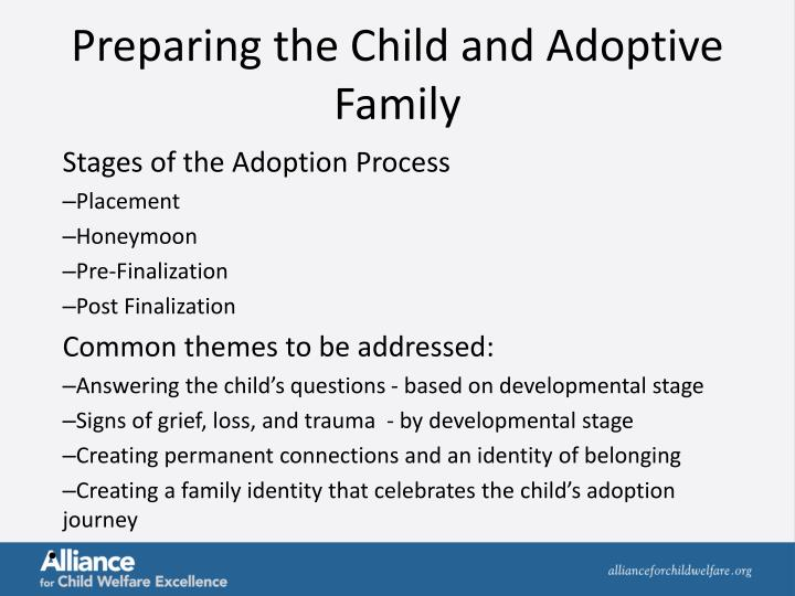 Preparing the Child and Adoptive Family