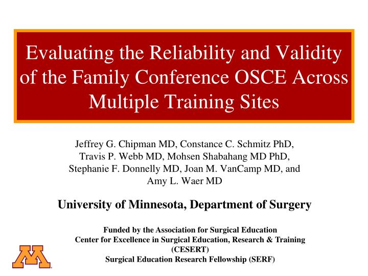 Evaluating the Reliability and Validity of the Family Conference OSCE Across Multiple Training Sites