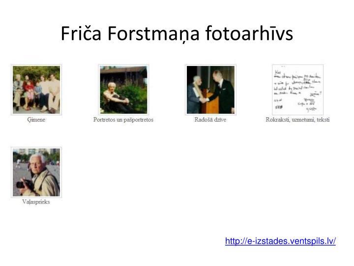 Friča Forstmaņa fotoarhīvs