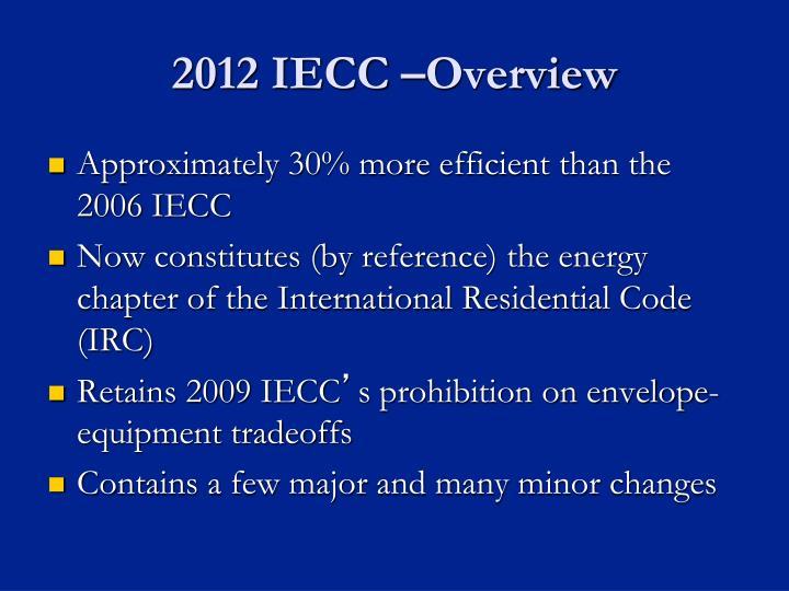 2012 IECC –Overview