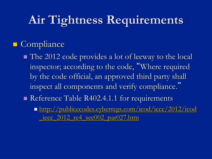 Air Tightness Requirements
