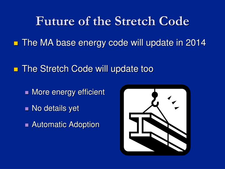 Future of the Stretch Code
