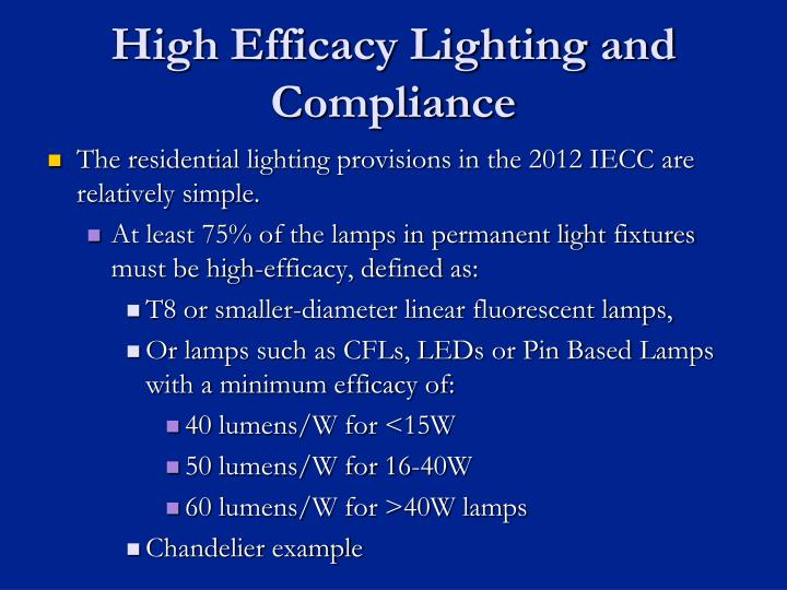 High Efficacy Lighting and Compliance
