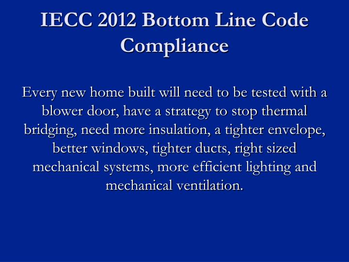 IECC 2012 Bottom Line Code Compliance