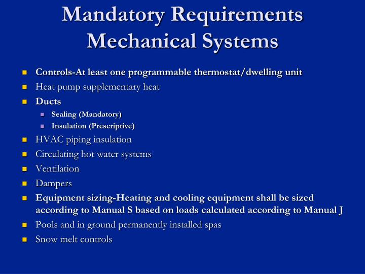 Mandatory Requirements Mechanical Systems