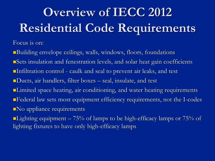 Overview of IECC 2012 Residential Code Requirements