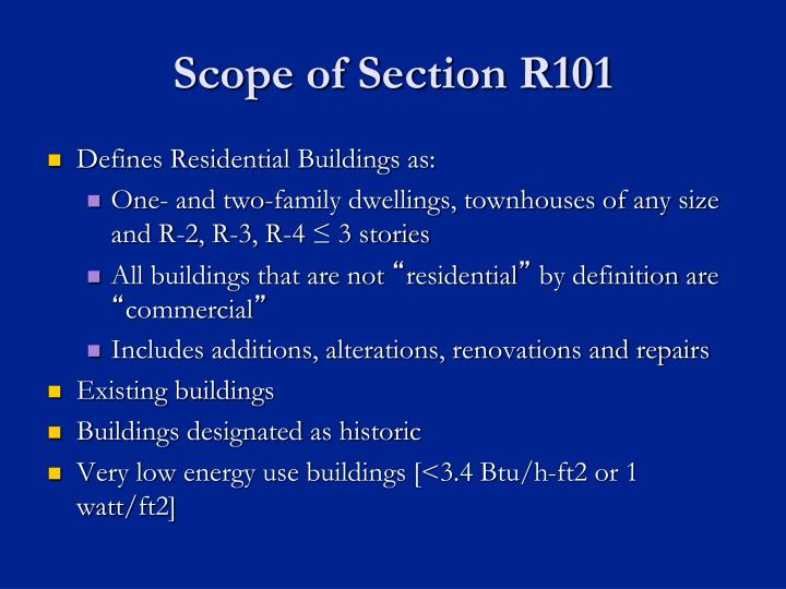 Scope of Section R101