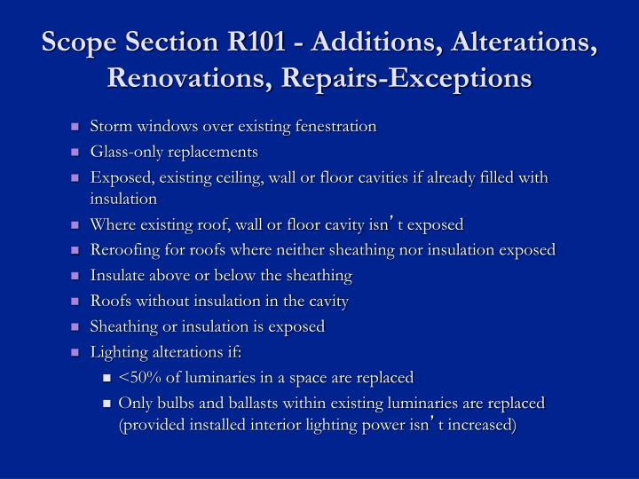 Scope Section R101 - Additions, Alterations, Renovations, Repairs-Exceptions