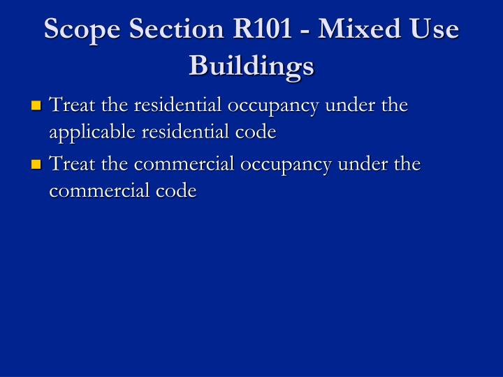 Scope Section R101 - Mixed Use Buildings