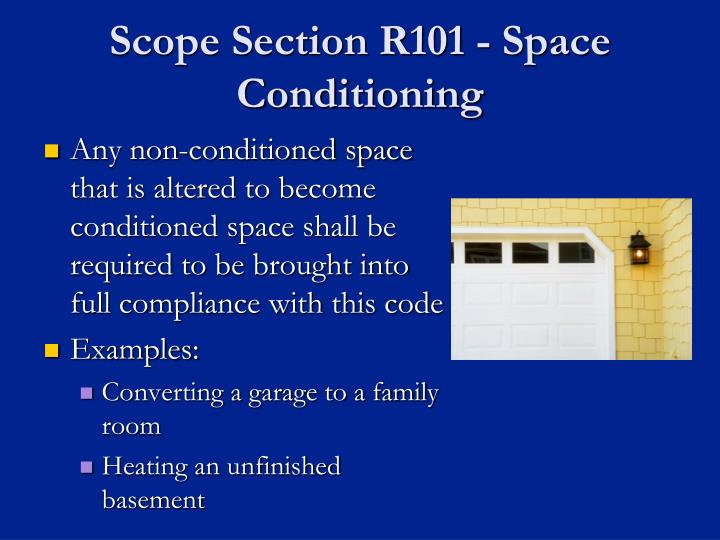 Scope Section R101 - Space Conditioning