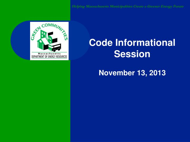 Code Informational Session