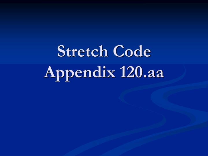 Stretch Code