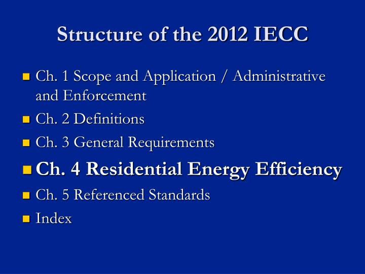Structure of the 2012 IECC