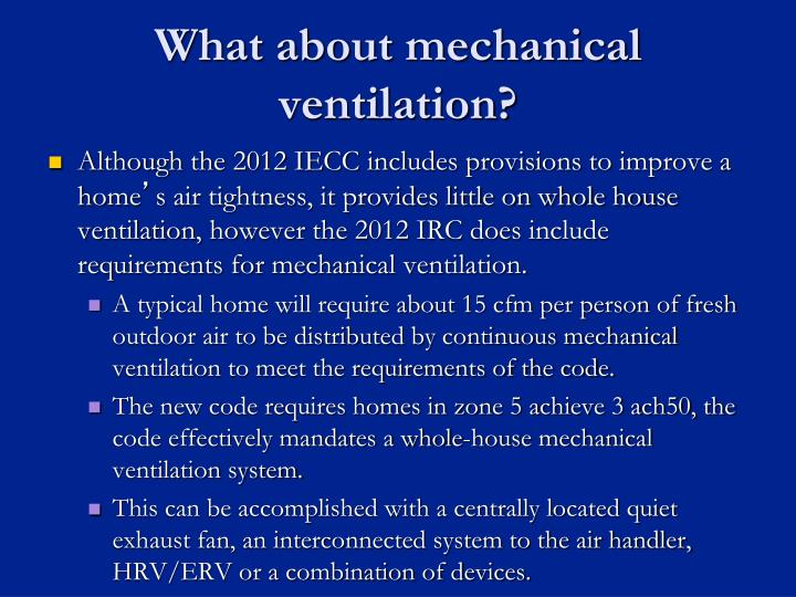 What about mechanical ventilation?