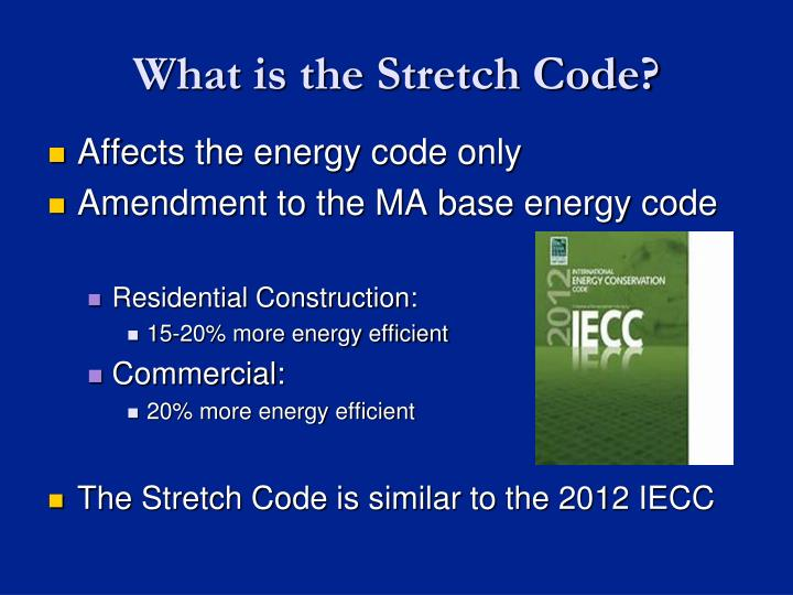 What is the Stretch Code?