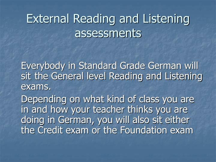 External Reading and Listening assessments