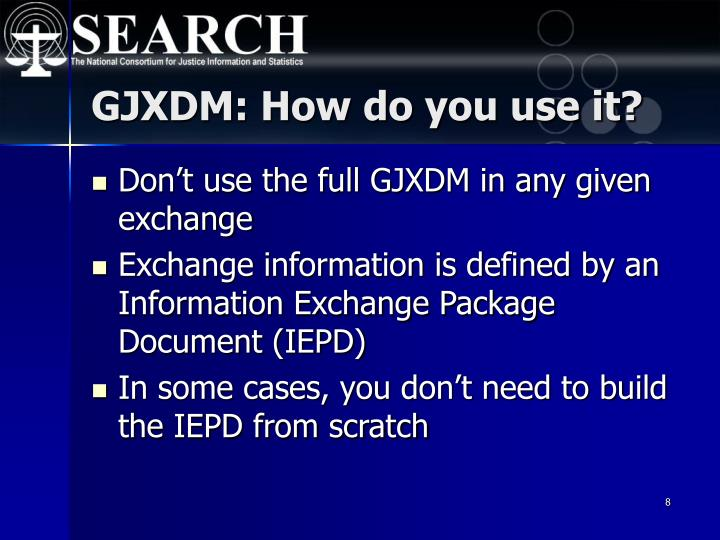 GJXDM: How do you use it?