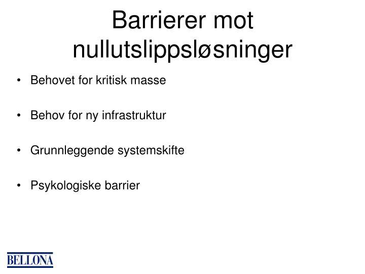 Barrierer mot nullutslippsløsninger