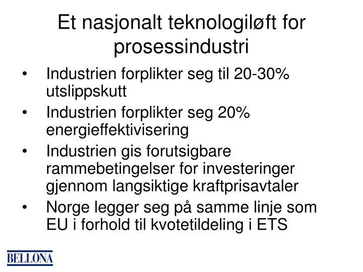 Et nasjonalt teknologiløft for prosessindustri