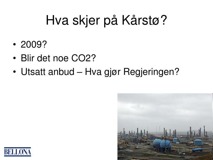 Hva skjer på Kårstø?