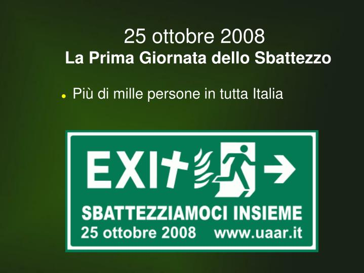 25 ottobre 2008