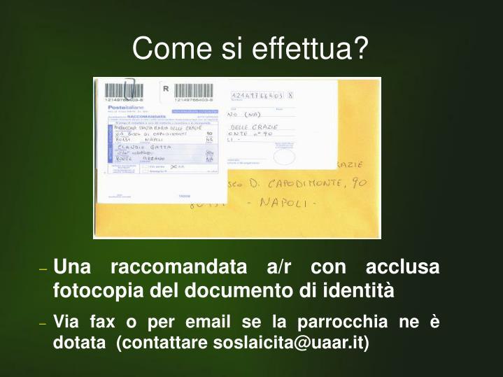 Una raccomandata a/r con acclusa fotocopia del documento di identità